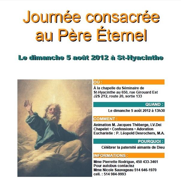Journée du 5 août 2012 consacrée pour honorer le Père Éternel à Saint Hyacinthe ! Fc3aat10