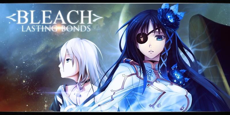 Bleach: Lasting Bonds