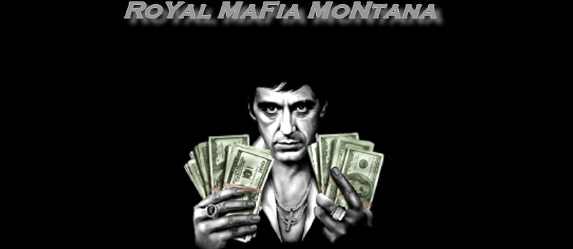 Royal Mafia Montana