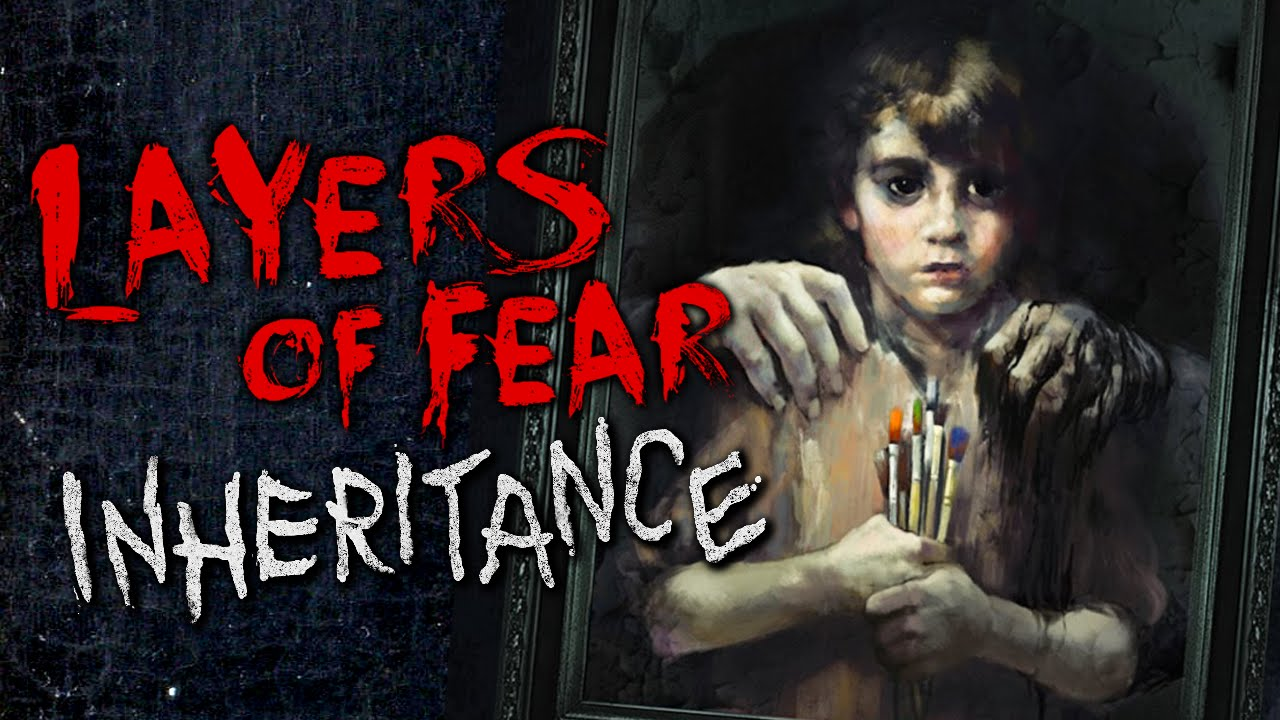 Layers of Fear + Inheritance DLC Maxres10