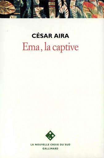 César Aira  Ema_la10
