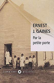 Esclavage - Ernest Gaines Ernest10