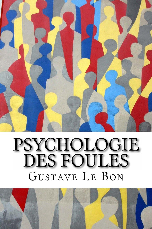 Gustave Le Bon Psycho10