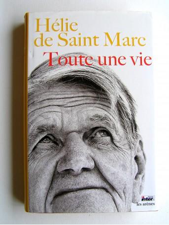 Toute une vie… H. de Saint Marc Toute-10