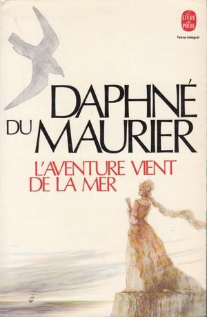 Du Maurier Daphné - L'aventure vient de la mer 61rqpj10