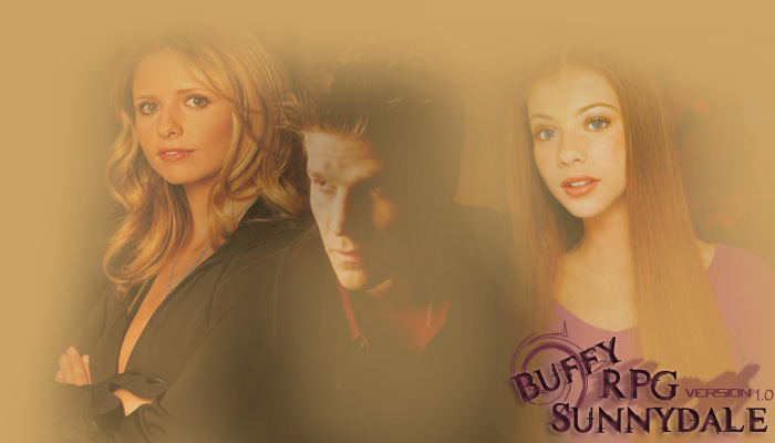●●BUFFY SUNNYDALE RPG●●