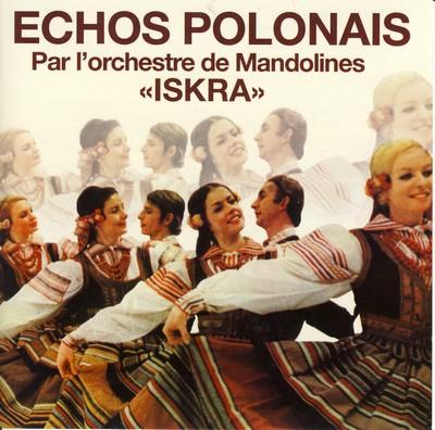 """Discogr. de l'Orchestre de Mandolines """" ISKRA """" Iskra110"""