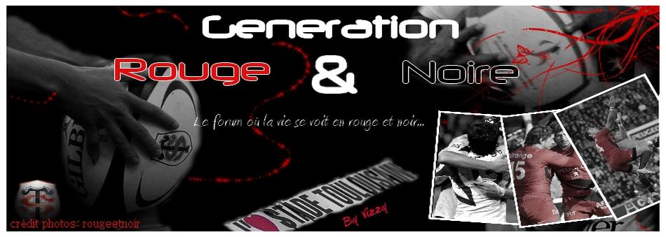 GENERATION ROUGE ET NOIRE
