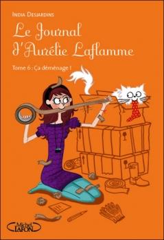 Le journal D'Aurélie Laflamme tome 6: Ca Déménage! Couv5513
