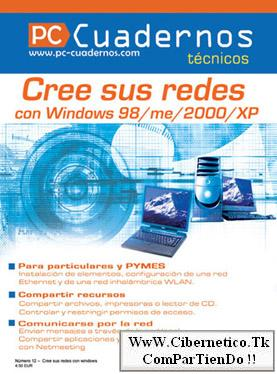 Cree sus redes con Windows 98/Me/2000/XP Minwin10