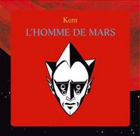 Livre-disque de Kent : l'homme de Mars Album_10
