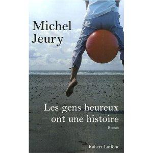 [Jeury, Michel] Les gens heureux ont une histoire 511pp-10