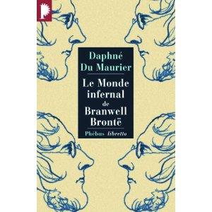 [Du Maurier,  Daphné] Le monde infernal de Branwell 516lbw10