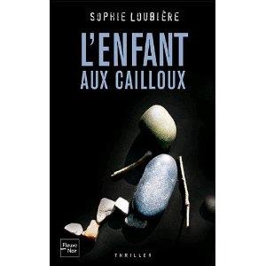 [Loubière, Sophie] L'enfant aux cailloux Caillo10