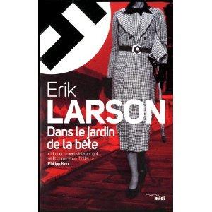[Larson, Erik] Dans le jardin de la bête Larson11
