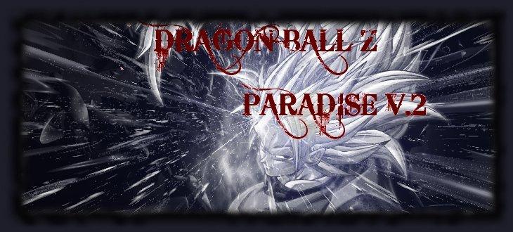 Dragon ball Z paradise v.2