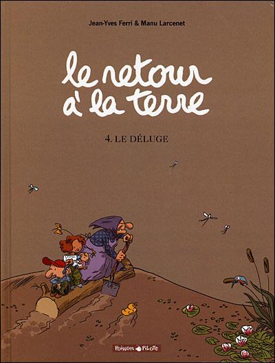 Le Retour à la terre - Tome 4: Le déluge [Ferri, Jean-Yves & Larcenet, Manu] 97822027