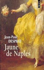 [Points] Jaune de Naples, de Jean-Paul Desprat 97827513