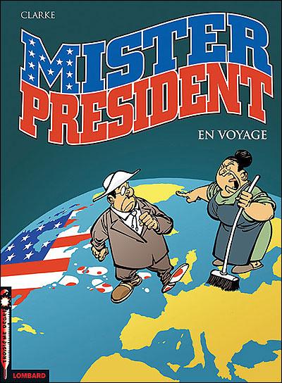 Mister President - Tome 2: Mister President en voyage [Clarke] 97828022