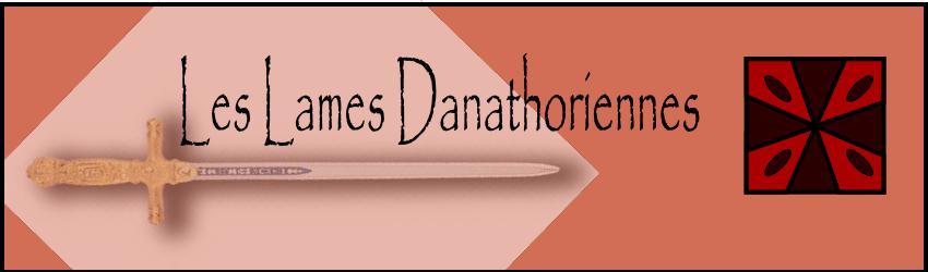 Les Lames Danathoriennes