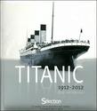 Titanic 1912-2012 de Beau Riffenburgh 97827011