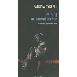 [Tyrrell, Patricia] Ton sang ne saurait mentir 31goz010