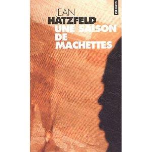 [Hatzfeld, Jean] Une saison de machettes 510gyf11