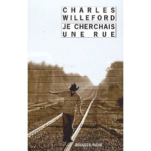 [Willeford, Charles] Je cherchais une rue 51at2y10