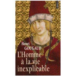 [Gougaud, Henri] L'homme à la vie inexplicable 51w-3810