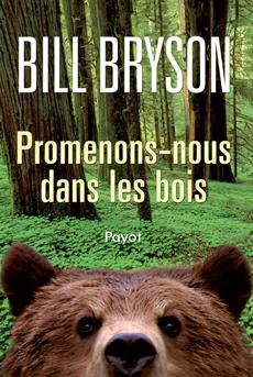 [Bryson, Bill] Promenons-nous dans les bois 97822210