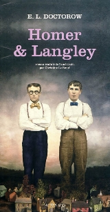 [Doctorow, Edgar Lawrence] Homer et Langley 97823314