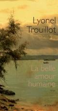 [Trouillot, Lyonel] La bel amour humaine 97827416