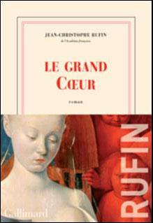[Rufin, Jean-Christophe] Le grand Coeur Cvt_le11
