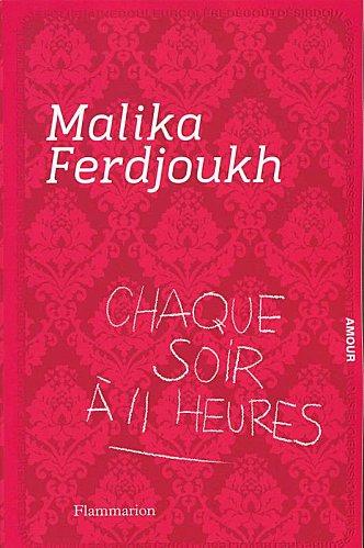 Ferdjoukh Malika - Chaque soir à 11 heures Chaque10