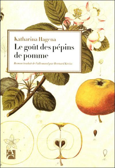Hagena Katharina - Le goût des pépins de pomme Le_goa10