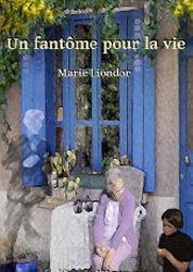 un fantôme pour la vie - Marie Liondor Liondo10