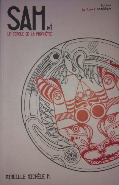 [M., Mireille Michèle] SAM - Tome 1: Le Cercle de la Prophétie 29771010