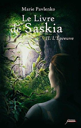 [Pavlenko, Marie] Le Livre de Saskia - Tome 2: L'Epreuve Le-liv10