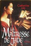 [Lim, Catherine] La Maîtresse de Jade Maitre10