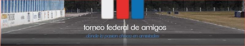 TORNEO FEDERAL DE AMIGOS