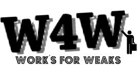 Work's 4 Weaks