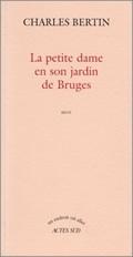 [Bertin, Charles] La petite dame en son jardin de Bruges Bruges12