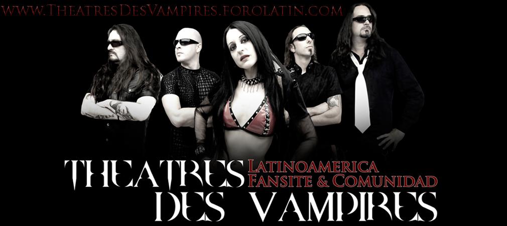 † Theatres Des Vampires Latinoamerica †