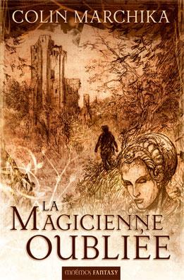 [Marchika, Colin] La magicienne oubliée Magici10