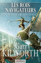 [Kilworth, Garry] Les rois navigateurs - Tome 1: Le manteau des étoiles Mantea10