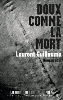 DOUX COMME LA MORT de Laurent Guillaume Doux_c10