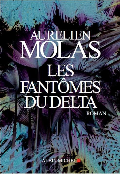 LES FANTOMES DU DELTA d'Aurélien Molas Fantom10