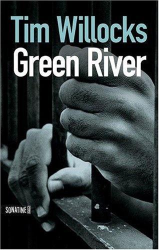 GREEN RIVER de Tim Willocks Green_10