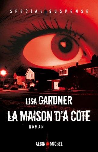 LA MAISON D'A COTE de Lisa Gardner Maison10