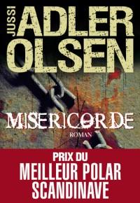 LES ENQUETES DU DEPARTEMENT V (Tome 1) MISERICORDE de Jussi Adler Olsen Misari10